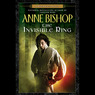 The Invisible Ring: Black Jewels, Book 4 (Unabridged)