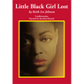 Little Black Girl Lost (Unabridged)