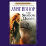 The Shadow Queen (Unabridged)