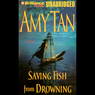 Saving Fish from Drowning (Unabridged)