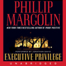Executive Privilege (Unabridged)