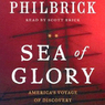 Sea of Glory: America's Voyage of Discovery, The U.S. Exploring Expedition 1838-1842 (Unabridged)
