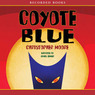 Coyote Blue (Unabridged)