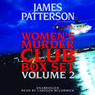 Women's Murder Club Box Set, Volume 2 (Unabridged)