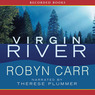 Virgin River (Unabridged)