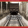La Traversia de Enrique (Unabridged)