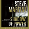 Shadow of Power: A Paul Madriani Novel (Unabridged)