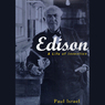Edison: A Life of Invention (Unabridged)