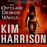 The Outlaw Demon Wails (Unabridged)