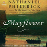 Mayflower: A Story of Courage, Community, and War (Unabridged)