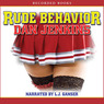 Rude Behavior (Unabridged)