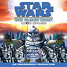 Star Wars: The Clone Wars: Wild Space (Unabridged)