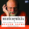 Musicophilia: Tales of Music and the Brain (Unabridged)