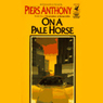 On a Pale Horse: Incarnations of Immortality, Book One (Unabridged)