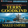 Naked Empire: Sword of Truth, Book 8 (Unabridged)