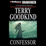 Confessor: Chainfire Trilogy, Part 3, Sword of Truth, Book 11 (Unabridged)