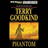 Phantom: Chainfire Trilogy, Part 2, Sword of Truth, Book 10 (Unabridged)