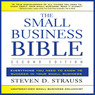 The Small Business Bible, Second Edition: Everything You Need to Know to Succeed in Your Small Business (Unabridged)