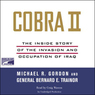 Cobra II: The Inside Story of the Invasion and Occupation of Iraq (Unabridged)