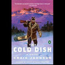 The Cold Dish: A Walt Longmire Mystery (Unabridged)