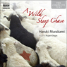 A Wild Sheep Chase (Unabridged)