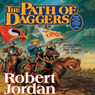 Path of Daggers: Book Eight of The Wheel of Time (Unabridged)