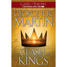 A Clash of Kings: A Song of Ice and Fire, Book II (Unabridged)