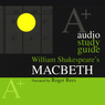 A+ Audio Study Guide: Macbeth (Unabridged)