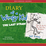 The Diary of a Wimpy Kid: The Last Straw (Unabridged)