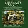 Sherman's March: An Eyewitness History of the Cruel Campaign that Helped End a Crueler War (Unabridged)