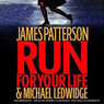Run for Your Life (Unabridged)