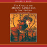 Case of the Missing Marquess: An Enola Holmes Mystery (Unabridged)
