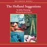 The Holland Suggestions (Unabridged)