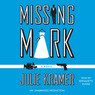 Missing Mark (Unabridged)
