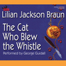 The Cat Who Blew the Whistle (Unabridged)
