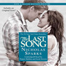 The Last Song (Unabridged)