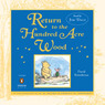 Return to the Hundred Acre Wood (Unabridged)