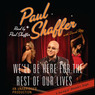 We'll Be Here For the Rest of Our Lives: A Swingin' Showbiz Saga (Unabridged)
