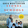 Stones into Schools: Promoting Peace with Books, Not Bombs, in Afghanistan and Pakistan (Unabridged)