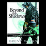 Beyond the Shadows: Night Angel Trilogy, Book 3 (Unabridged)