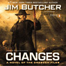 Changes: The Dresden Files, Book 12 (Unabridged)