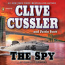 The Spy: An Isaac Bell Adventure (Unabridged)