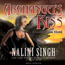 Archangel's Kiss: Guild Hunter, Book 2 (Unabridged)
