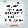 The Girl Who Kicked the Hornet's Nest: The Millennium Trilogy, Book 3 (Unabridged)