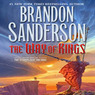 The Way of Kings: Book One of The Stormlight Archive (Unabridged)