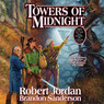 Towers of Midnight: Book Thirteen of The Wheel of Time (Unabridged)