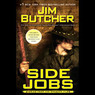 Side Jobs: Stories from the Dresden Files (Unabridged)