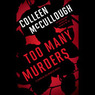 Too Many Murders (Unabridged)