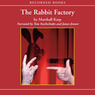 The Rabbit Factory (Unabridged)
