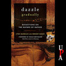 Dazzle Gradually: Reflections on the Nature of Nature (Unabridged)